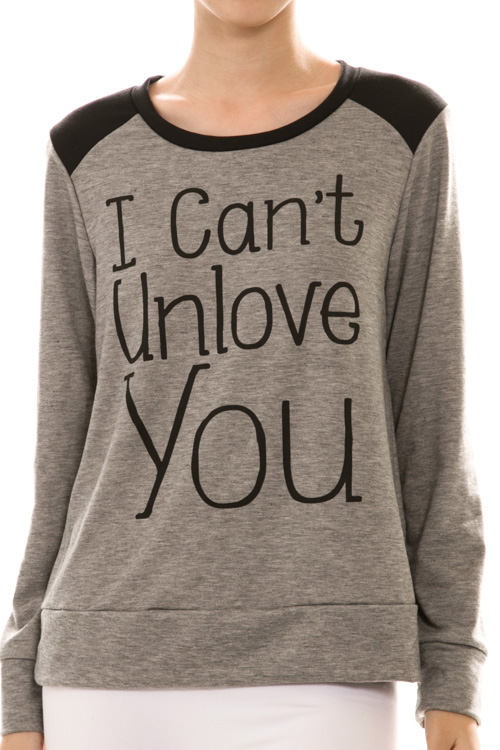 I Can't Unlove You Long Sleeve Pull Over